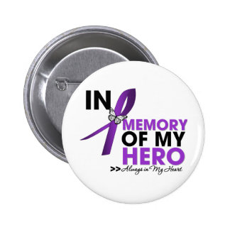 Cystic Fibrosis Tribute In Memory of My Hero Pinback Button