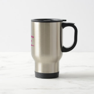Cystosarcoma Phyllodes, (the other breast cancer) Travel Mug