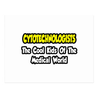 Cytotechnologists ... Cool Kids of Medical World Postcard