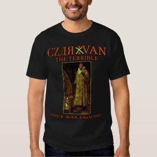 Czar Van the Terrible, Van Jones that is..... Shirts
