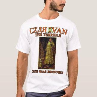 Czar Van the Terrible, Van Jones that is..... T-Shirt