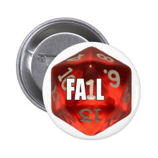 d20 of Fail Pinback Button