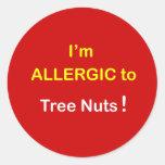 d5 - Soy alérgico - las NUECES del ÁRBOL Pegatinas Redondas
