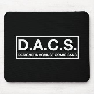 D.A.C.S. Diseñadores contra cómico sin Tapete De Ratones