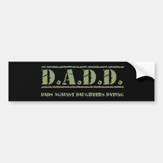 D.A.D.D. Papás contra fechar de las hijas Pegatina Para Auto