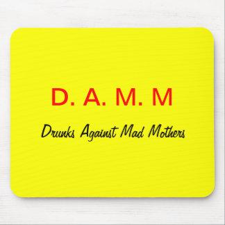 D. A. M. M MOUSE PAD
