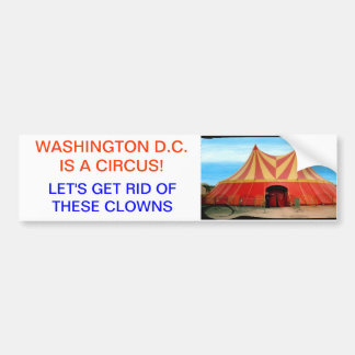 D.C. is a Circus Bumper Stickers