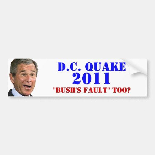 D.C. Temblor: ¿La falta de Bush también? Pegatina Para Auto