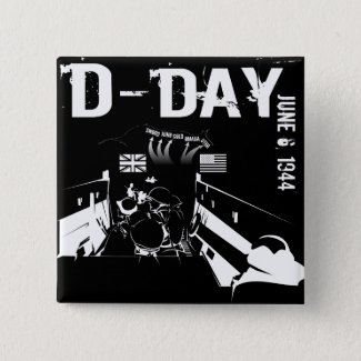 D-DAY 6th June 1944 Pinback Button