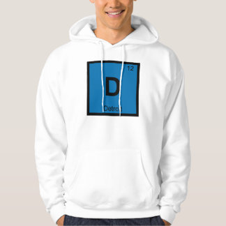 D - Detroit Michigan City Chemistry Periodic Table Hoodie