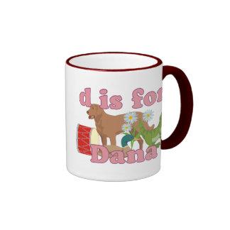 D está para Dana Tazas De Café