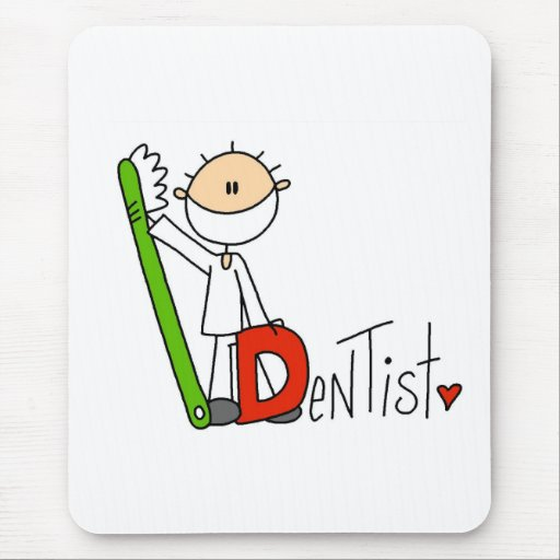 D está para el dentista mousepad
