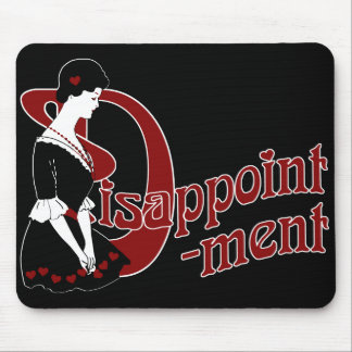 D for Disappointment Mouse Pad