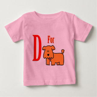 D For Dog Baby T-Shirt