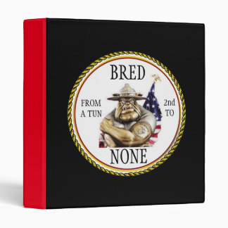 D.I. BULLDOG / BRED FROM A TUN SECOND TO NONE BINDER