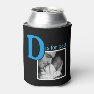 D is for Dad Can Cooler