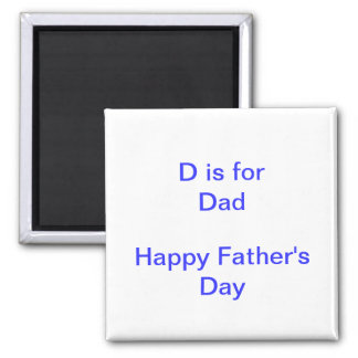 D is For DAD Father's Day New Father 2 Inch Square Magnet