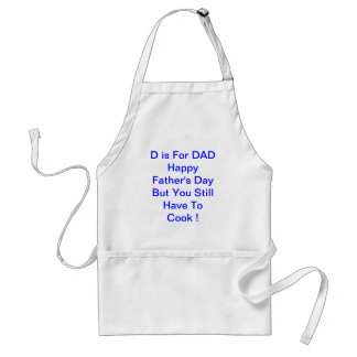 D is For DAD Father's Day New Father Adult Apron