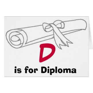 D is for Diploma card