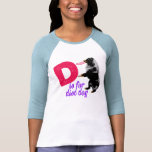 D is for Disc Dog -Womens T Shirts