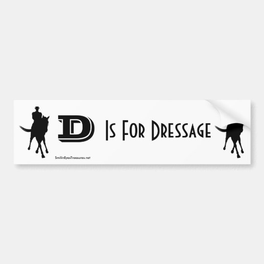 D Is For Dressage Horse Bumper Sticker