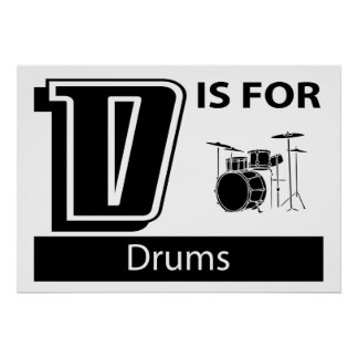 D Is For Drums Poster