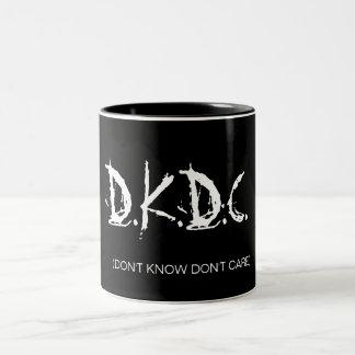 D.K.D.C., (DON'T KNOW DON'T CARE) Two-Tone COFFEE MUG