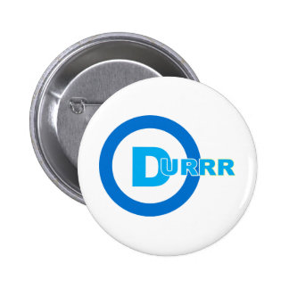 D-logo DURRR Pinback Buttons