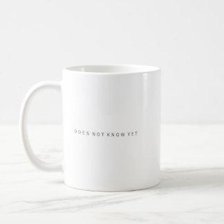 D N K Y -Does Not Know Yet- Mug