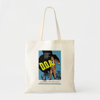 """D.O.A."" Bag"