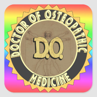 D.O. BADGE vitruvian Man DOCTOR OSTEOPATHY Square Sticker