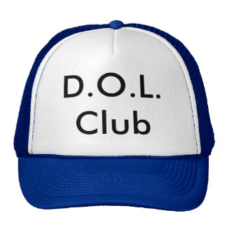 D.O.L.Club Trucker Hat