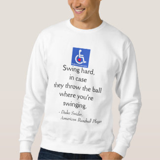 D/R - Duke Snider Quote Sweatshirt