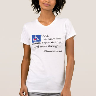 D/R - Eleanor Roosevelt Quote T Shirt