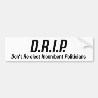 D.R.I.P BUMPER STICKER