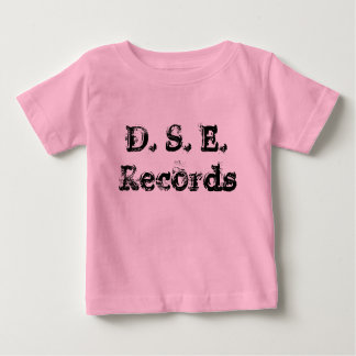 D. S. E. Records Baby T-Shirt