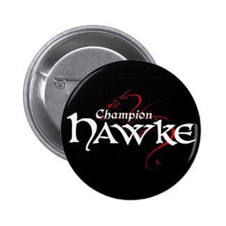 DA2 - Campeón HAWKE - botón (oscuro) Pin Redondo De 2 Pulgadas