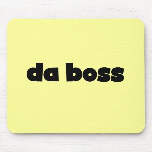 Da Boss Tshirts and Gifts Mousepads