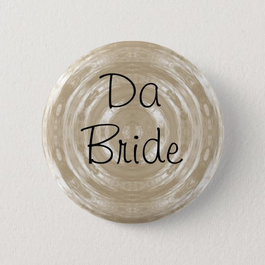 Da Bride Button Pin