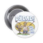 Da_dad_zazzle Pinback Buttons