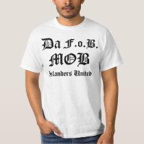 Da, F.o.B., MOB, MOB, Islanders United , Island... Tee Shirt