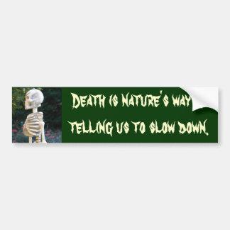DA la muerte es pegatina de la manera de la natura Etiqueta De Parachoque