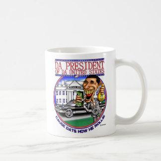 Da President  ( Obama ) Mug
