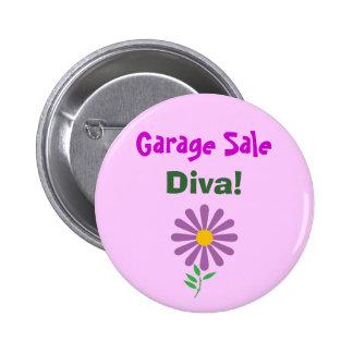 ¡DA venta de garaje diva Botón Pins