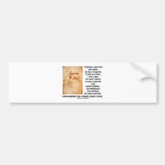da Vinci Experience Mistress Of Masters Quote Bumper Stickers