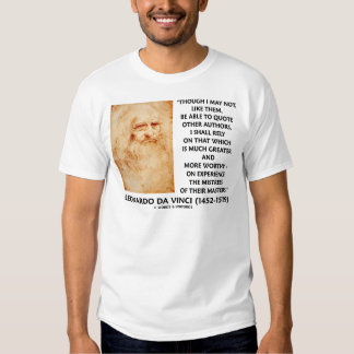 da Vinci Experience Mistress Of Masters Quote T-Shirt