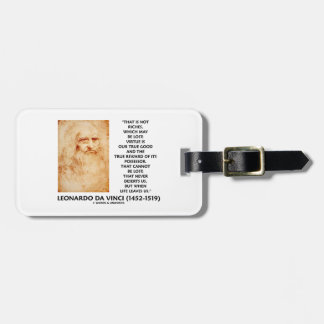 da Vinci Not Riches Lost Virtue Is Our True Good Bag Tag