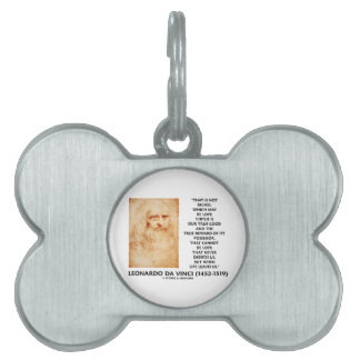 da Vinci Not Riches Lost Virtue Is Our True Good Pet Name Tag