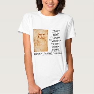 da Vinci Not Riches Lost Virtue Is Our True Good T-Shirt