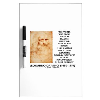 da Vinci Painter Practice Eye Reason Mirror Quote Dry Erase Boards